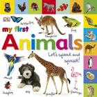 Tabbed Board Books: My First Animals: Let's Squeak and Squawk! (My First Tabbed Board Book) Cover Image