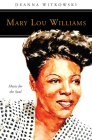 Mary Lou Williams: Music for the Soul (People of God) Cover Image