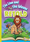 The Lion and the Mouse Retold (Aesop's Funny Fables) Cover Image