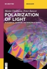 Polarization of Light: In Classical, Quantum, and Nonlinear Optics (de Gruyter Textbook) Cover Image