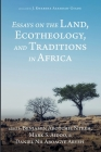 Essays on the Land, Ecotheology, and Traditions in Africa Cover Image