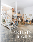 Artists' Homes: Designing Spaces for Living a Creative Life Cover Image