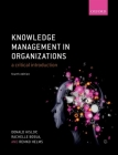 Knowledge Management in Organizations: A Critical Introduction Cover Image