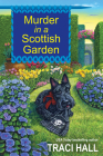 Murder in a Scottish Garden (A Scottish Shire Mystery #2) Cover Image