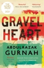 Gravel Heart: By the Winner of the 2021 Nobel Prize in Literature Cover Image