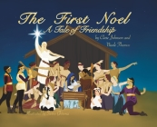 The First Noel A Tale of Friendship Cover Image