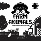 I See Farm Animals: A Newborn Black & White Baby Book (High-Contrast Design & Patterns) (Cow, Horse, Pig, Chicken, Donkey, Duck, Goose, Do Cover Image