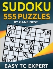 Sudoku 555 Puzzles Easy to Expert: Easy, Medium, Hard, Very Hard, and Expert Level Sudoku Puzzle Book For Adults Cover Image
