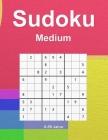 Sudoku: 100 Puzzles mit Lösungen - 9 x 9 Raster - 100 Seiten - Insgesamt 125 Seiten. Mittlere Stufe Großdruck - Cover Bunt Cover Image