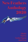 New Feathers Anthology 2020 Cover Image