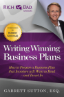 Writing Winning Business Plans: How to Prepare a Business Plan That Investors Will Want to Read and Invest in (Rich Dad's Advisors) Cover Image