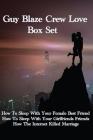 Guy Blaze Crew Love Box Set Cover Image