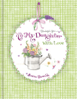 Keepsake Journal - To My Daughter with Love Cover Image