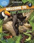 Discovery Welcome to the Jungle: Foldout Sticker-Scene Poster & Over 90 Stickers! Cover Image