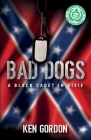 Bad Dogs: A Black Cadet in Dixie Cover Image