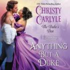 Anything But a Duke: The Duke's Den Cover Image