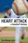 Heart Attack: A Baseball Fantasy Cover Image