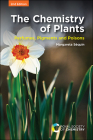 The Chemistry of Plants: Perfumes, Pigments and Poisons Cover Image