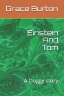 Einstein And Tom: A Doggy story Cover Image
