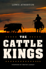 The Cattle Kings: Legendary Ranchers of the Old West Cover Image