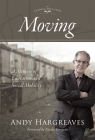 Moving: A Memoir of Education and Social Mobility Cover Image