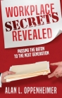 Workplace Secrets Revealed (Passing the Baton to the Next Generation) Cover Image