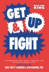 Get Up & Fight: The Memoir of Rena Rusty Kanokogi, The Mother of Women's Judo Cover Image