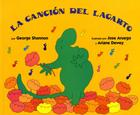 La cancion del lagarto: Lizard's Song (Spanish edition) Cover Image