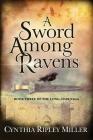 A Sword Among Ravens (Long-Hair Saga) Cover Image