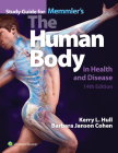 Memmler's the Human Body in Health and Disease with Study Guide Cover Image