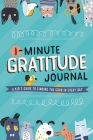 1-Minute Gratitude Journal: A Kid's Guide to Finding the Good in Every Day Cover Image