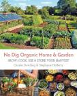 No Dig Organic Home & Garden: Grow, Cook, Use, and Store Your Harvest Cover Image