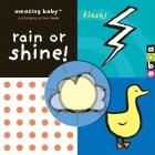 Amazing Baby: Rain or Shine! Cover Image