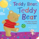 Teddy Bear, Teddy Bear: and other favorite nursery rhymes Cover Image