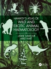 Hawkey's Atlas of Wild and Exotic Animal Haematology Cover Image