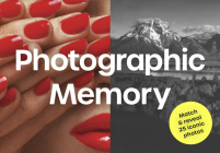 Photographic Memory: Match & reveal 25 iconic photos Cover Image