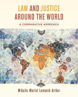 Law and Justice around the World: A Comparative Approach Cover Image