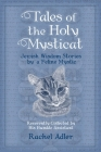 Tales of the Holy Mysticat: Jewish Wisdom Stories by a Feline Mystic Cover Image