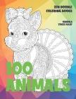 Zen Doodle Coloring Books - 100 Animals - Mandala Stress Relief Cover Image