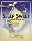 Sleep Sweet, My Little One Cover Image