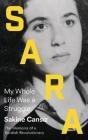 Sara: My Whole Life Was a Struggle Cover Image