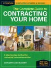 The Complete Guide to Contracting Your Home: A Step-By-Step Method for Managing Home Construction Cover Image