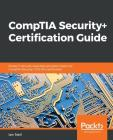 CompTIA Security+ Certification Guide: Master IT security essentials and exam topics for CompTIA Security+ SY0-501 certification Cover Image