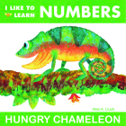 I Like to Learn Numbers: Hungry Chameleon Cover Image