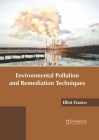 Environmental Pollution and Remediation Techniques Cover Image
