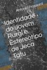 Identidade do Jovem Rural e Estereótipo de Jeca Tatu Cover Image