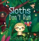 Sloths Don't Run Cover Image
