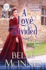 A Love Divided: A Scottish Historical Romance Cover Image
