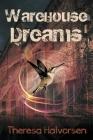 Warehouse Dreams Cover Image