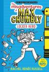 The Misadventures of Max Crumbly: Locker Hero Cover Image